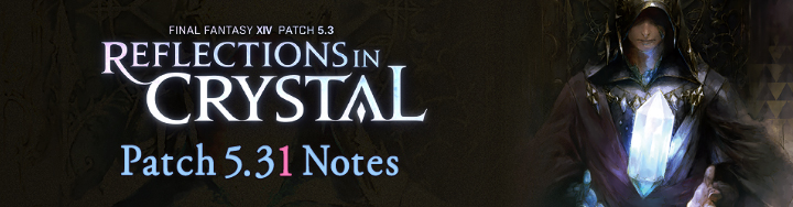 Patch Notes 5.31 – Traduzione Italiana